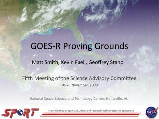 GOES-R Proving Grounds