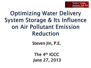 Optimizing Water Delivery System Storage & Its Influence on Air Pollutant Emission Reduction