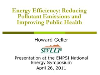 Energy Efficiency: Reducing Pollutant Emissions and Improving Public Health