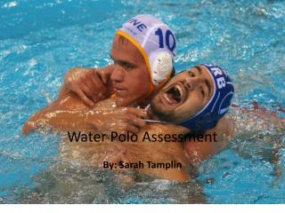 Water Polo Assessment