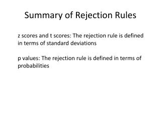 Summary of Rejection Rules