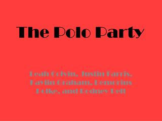 The Polo Party