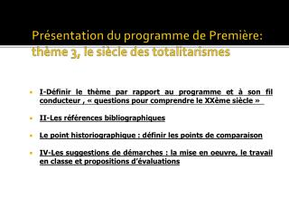 Pr sentation du programme de Premi re: th me 3, le si cle des totalitarismes