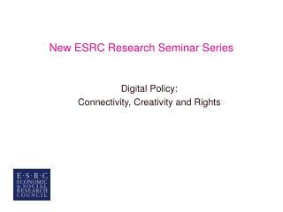 New ESRC Research Seminar Series