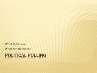 Political Polling