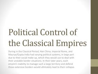 Political Control of the Classical Empires