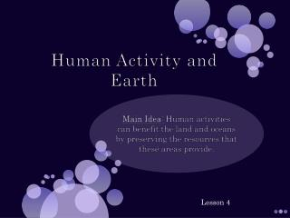 Human Activity and Earth