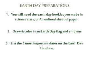 EARTH DAY PREPARATIONS
