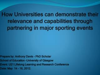 Prepare by: Anthony Davis - PhD Scholar  School of Education -University of Glasgow