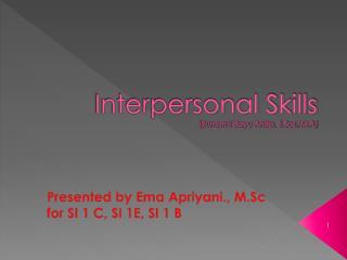 Interpersonal Skills ( Sumarni Bayu Anita, S.Sos,  M.A )