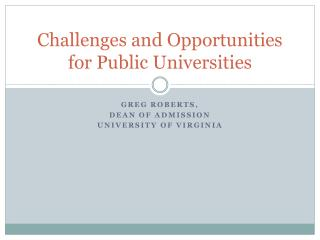 Challenges and Opportunities for Public Universities