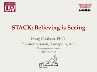 STACK: Believing is Seeing