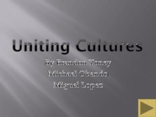 Uniting Cultures