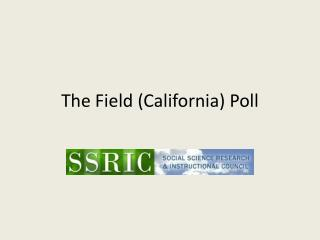 The Field (California) Poll