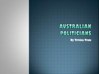 Australian Politicians