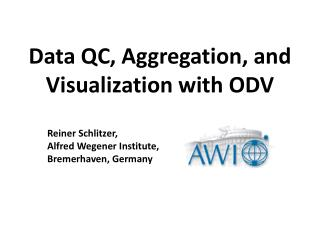 Data QC, Aggregation,  and Visualization with ODV
