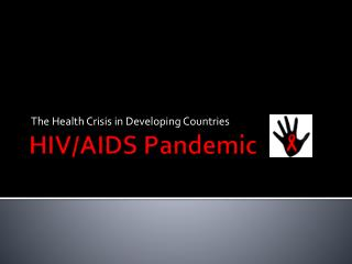 HIV/AIDS Pandemic
