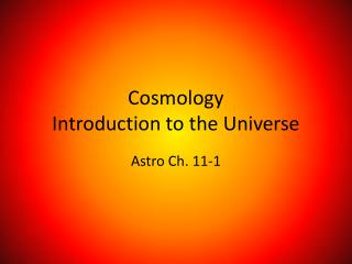 Cosmology Introduction to the Universe