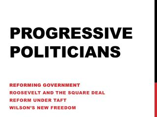Progressive Politicians