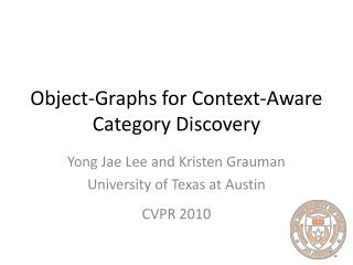 Object-Graphs for Context-Aware Category Discovery