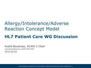 Allergy/Intolerance/Adverse  Reaction Concept Model  HL7 Patient Care WG Discussion