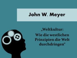 John W. Meyer