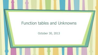 Function tables and Unknowns
