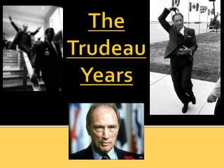 The Trudeau Years