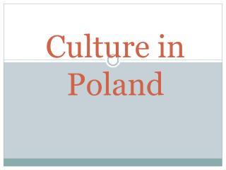 Culture in  Poland