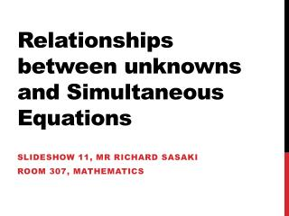 Relationships between unknowns and Simultaneous Equations