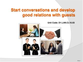 Start conversations and develop good relations with guests