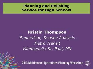 Planning and Polishing Service for High Schools