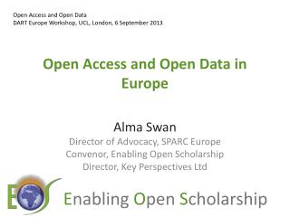 Open Access and Open Data in Europe