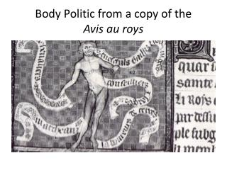 Body Politic from a copy of the  Avis  au  roys