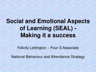 Social and Emotional Aspects of Learning SEAL -  Making it a success