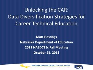 Unlocking the CAR: Data Diversification Strategies for Career Technical Education