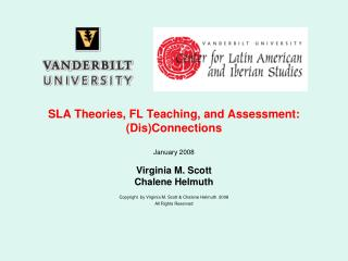 SLA Theories, FL Teaching, and Assessment: DisConnections