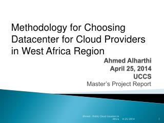 Ahmed  Alharthi April 25, 2014 UCCS