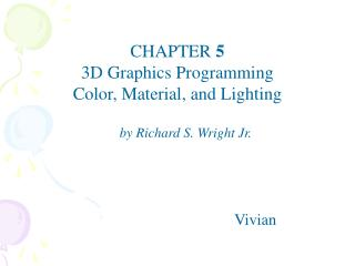 CHAPTER  5 3D Graphics Programming Color, Material, and Lighting