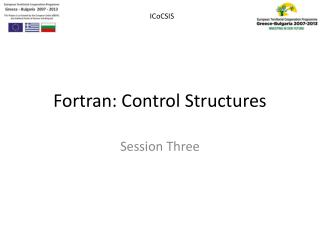 Fortran:  Control  Structures