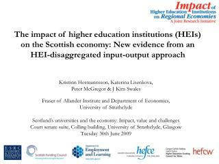 The impact of higher education institutions HEIs on the Scottish economy: New evidence from an HEI-disaggregated input-o