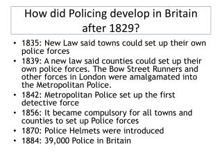 How did Policing develop in Britain after 1829?