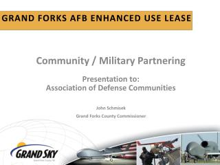 Grand forks AFB Enhanced use lease