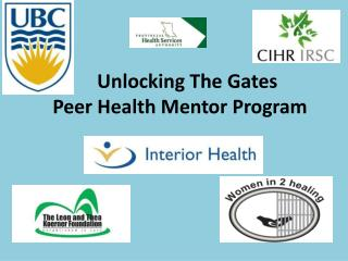 Unlocking The Gates Peer Health Mentor Program