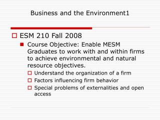 Business and the Environment1 ESM 210 Fall 2008