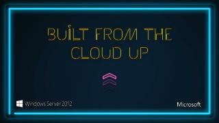 Built From The Cloud Up