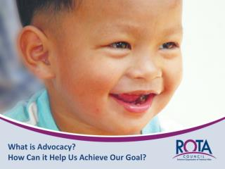 What is Advocacy?  How Can it Help Us Achieve Our Goal?