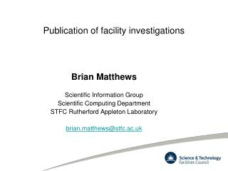 Publication of facility investigations