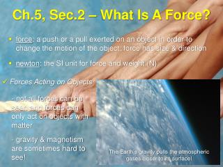 Ch.5, Sec.2 – What Is A Force?