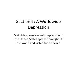 Section 2: A Worldwide Depression